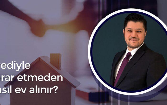 Krediyle Zarar Etmeden Nasıl Ev Alınır? - Villa Uzmanı